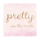 Pretty on the Inside Pink