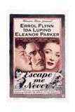 Escape Me Never  from Left: Ida Lupino  Errol Flynn  Eleanor Parker  1947