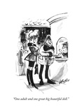 """""""One adult and one great big beautiful doll"""" - New Yorker Cartoon"""