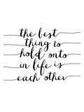 The Best Thing to Hold Onto in Life