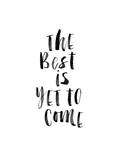 The Best is Yet to Come 2