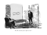 """Ah  Mr Conrad  you're right on time"" - New Yorker Cartoon"