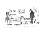 """""""I'm terribly sorry  Mrs Crumett  but all at once I've had it up to here …"""" - New Yorker Cartoon"""