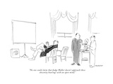 """No one could claim that Judge Walker doesn't approach these obscenity hea…"" - New Yorker Cartoon"