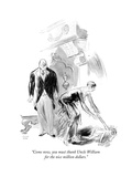 """""""Come now  you must thank Uncle William for the nice million dollars"""" - New Yorker Cartoon"""