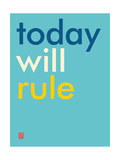 Wee Say  Today Will Rule