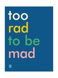 Wee Say  Too Rad