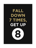 Fall Down 7 Times  Get Up