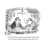 """Loan sharking  extortion and racketeering are fine for now  but someday  …"" - Cartoon"