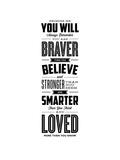 Promise Me You Will Always Remember You Are Braver Reproduction d'art par Brett Wilson