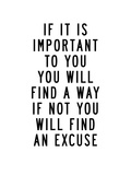 If It Is Important to You You Will Find a Way