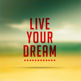 Live Your Dreams Quote Typographical Poster
