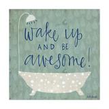 Be Awesome Bath