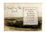 Trust in the Lord Reproduction d'art par Jennifer Pugh