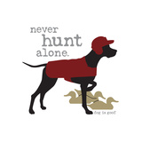 Never Hunt Alone