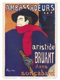 Ambassadeurs: Aristide Bruant dans son Cabaret (Ambassadors: Aristide Bruant in his Cabaret)