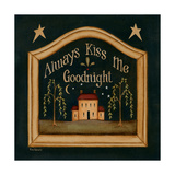 Always Kiss Me Goodnight Giclée premium par Kim Lewis