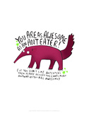 As Awesome As An Anteater - Katie Abey Cartoon Print