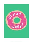 Donut worry - Katie Abey Cartoon Print