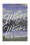 Wander and Wonder