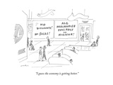 """I guess the economy is getting better"" - New Yorker Cartoon"