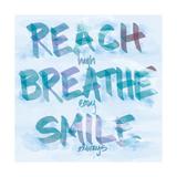 Reach  Breathe  Smile