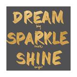 Dream  Sparkle  Shine