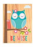 Be Wise I