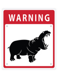 Hippo Warning Sign Reproduction d'art