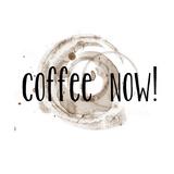Coffee Now Coffee Satin