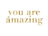 You Are Amazing Golden White