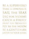 Be A Superhero Golden White