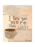 Love You More Than Coffee