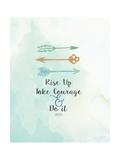 Take Courage Reproduction d'art par Jo Moulton