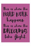Hard Work Dreams