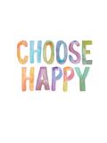 Choose Happy Reproduction d'art par Brett Wilson