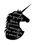 Always Be a Unicorn Reproduction d'art par Peach & Gold