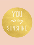 You Are My Sunshine Gold
