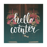 Hello Winter Text Overlay on Filtered Photo with Decor Wreaths on the Vintage Door Typography Bann