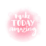 Inspirational Quote  Unique Brush Lettering for Posters  T-Shirts and Social Media Content Make To