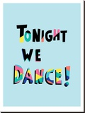 Tonight We Dance