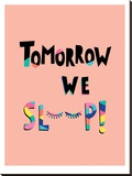 Tomorrow We Sleep