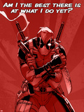 Deadpool - Am I the Best There is at What I Do Yet