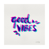 Good Vibes - Magenta and Cyan Ink