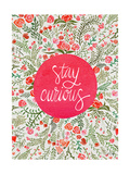 Stay Curious in Pink and Green