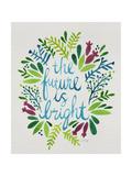 Future is Bright - Watercolor