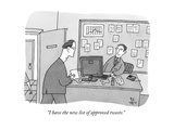 """I have the new list of approved tweets"" - New Yorker Cartoon"