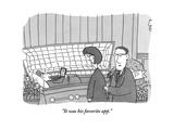 """It was his favorite app"" - New Yorker Cartoon"