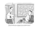 An employee in an office hands his boss a piece of paper A bulletin board - New Yorker Cartoon