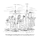"""""""I'm looking for something that won't say anything about me"""" - New Yorker Cartoon"""